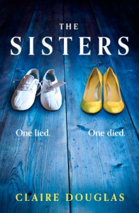The Sisters - Claire Douglas