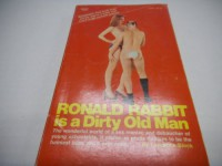 Ronald Rabbit Is a Dirty Old Man Adult Novel- By Lawrence Block 1974 - lawrence block