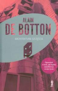 Architektura Szczęścia - Alain de Botton, Krzysztof Środa