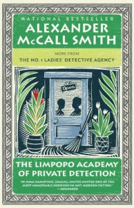 The Limpopo Academy of Private Detection: No. 1 Ladies' Detective Agency (13) - Alexander McCall Smith
