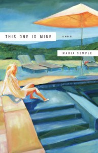 This One is Mine - Maria Semple