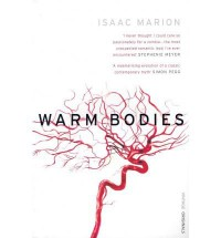 (Warm Bodies) By Isaac Marion (Author) Paperback on (Oct , 2010) - Isaac Marion