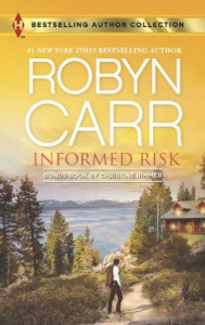 Informed Risk & A Hero for Sophie Jones - Robyn Carr, Christine Rimmer
