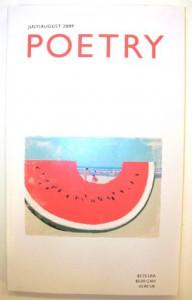 Poetry Magazine (Issn: 0032-2032) (July / August 2009, Volume 194, Number 4) - Jane Hirshfield,  Donald Revell,  Clive James,  Yvor Winters,  Daisy Fried,  Rebekah Bloyd,  Jordan Davis,  Katha Polli Tony Hoagland