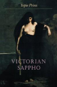 Victorian Sappho - Yopie Prins