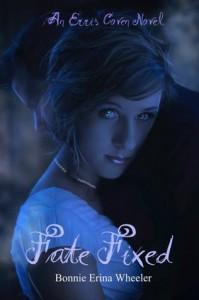 Fate Fixed (Erris Coven, #1) - Bonnie Erina Wheeler