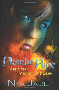 Phoebe Pope and the Year of Four - Nya Jade