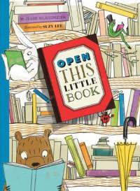 Open This Little Book - Jesse Klausmeier, Suzy Lee