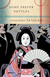 Some Prefer Nettles - Jun'ichirō Tanizaki, Edward G. Seidensticker