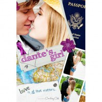 Dante's Girl (The Paradise Diaries, #1) - Courtney Cole