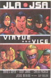 JLA/JSA: Virtue and Vice - David S. Goyer, Geoff Johns, Carlos Pacheco, Jesús Merino, Guy Major
