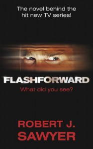 Flashforward - Robert J. Sawyer