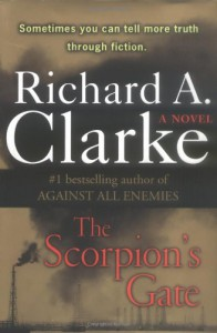 The Scorpion's Gate - Richard A. Clarke