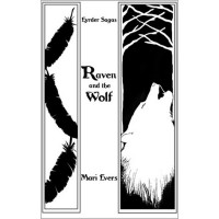 Raven and the Wolf (Eyrder Saga, #1) - Mari Evers