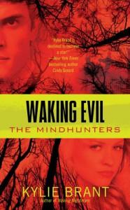 Waking Evil - Kylie Brant