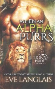 [(When an Alpha Purrs)] [By (author) Eve Langlais] published on (June, 2015) - Eve Langlais