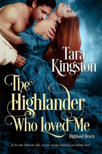 The Highlander Who Loved Me - Tara Kingston