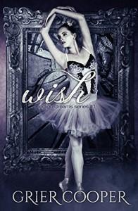 Wish (Indigo Dreams Series) (Volume 1) - Grier Cooper