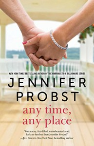 Any Time, Any Place (The Billionaire Builders) - Jennifer Probst