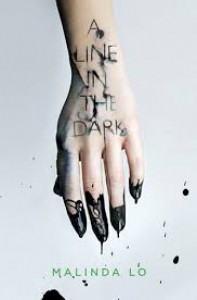 A Line in the Dark - Malinda Lo