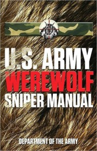 U.S. Army Werewolf Sniper Manual - U.S. Department of the Army