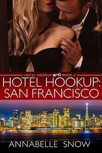 Hotel Hookup: San Francisco - Annabelle Snow