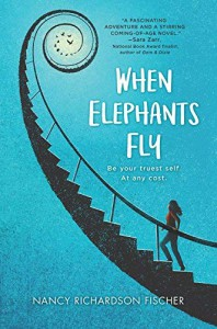 When Elephants Fly - Nancy Richardson Fischer