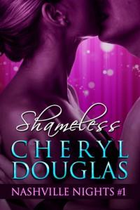 Shameless - Cheryl Douglas