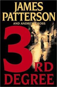 3rd Degree (Women's Murder Club, #3) - Andrew Gross, James Patterson