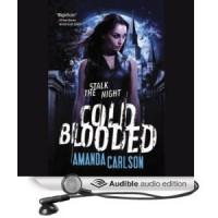 Cold Blooded  - Amanda  Carlson, Thérèse Plummer