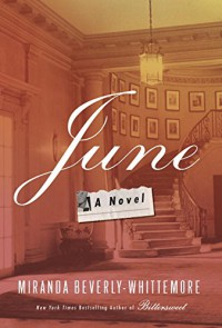 June: A Novel - Miranda Beverly-Whittemore