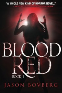 Blood Red (Book 1) - Jason Bovberg