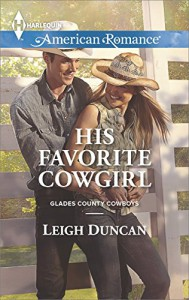 His Favorite Cowgirl (Glades County Cowboys Book 2) - Leigh Duncan