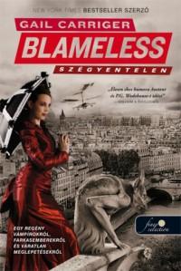 Blameless - Szégyentelen (Napernyő protektorátus, #3) - Gail Carriger