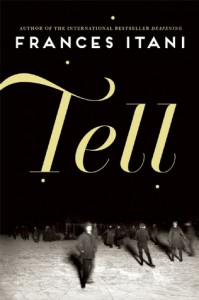 Tell - Frances Itani