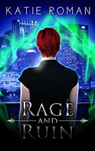Rage and Ruin (Tales from the Otherside) - Katie Roman