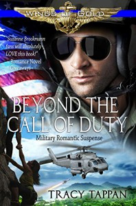 Beyond the Call of Duty: Military Romantic Suspense (Wings of Gold Book 2) - Tracy Tappan