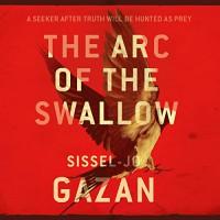 The Arc of the Swallow: Søren Marhauge, Book 2 - Kristin Milward, Sissel-Jo Gazan, Charlotte Barslund