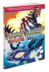 Pokémon Omega Ruby & Pokémon Alpha Sapphire: The Official Hoenn Region Strategy Guide - Pokemon Company International