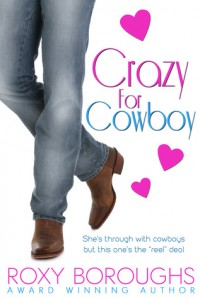 Crazy for Cowboy - Roxy Boroughs