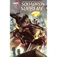 Squadron Supreme (2015-2017) #7 - James Robinson, Leonard Kirk
