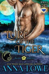 Lure of the Tiger - Anna Lowe