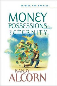 Money, Possessions, and Eternity - Randy Alcorn