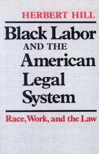 Black Labor - Herbert Hill