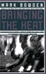 Bringing the Heat - Mark Bowden