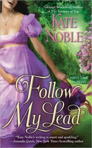 Follow My Lead (The Blue Raven, #3) - Kate Noble
