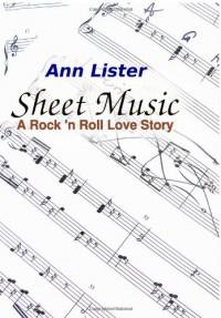 Sheet Music: A Rock 'N' Roll Love Story - Ann Lister