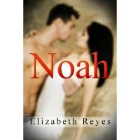 Noah (5th Street, #1) - Elizabeth Reyes