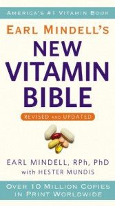 Earl Mindell's New Vitamin Bible - Earl Mindell, Hester Mundis