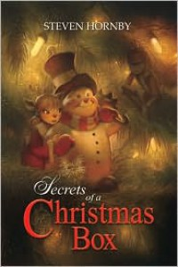 Secrets of a Christmas Box - Steven Hornby, Justin Gerard